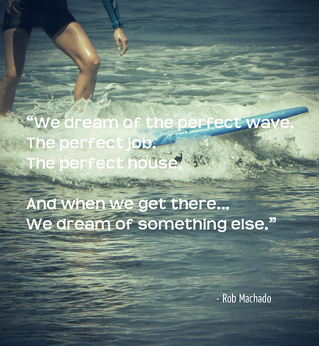 Inspiration Quote and Surfing the Wave